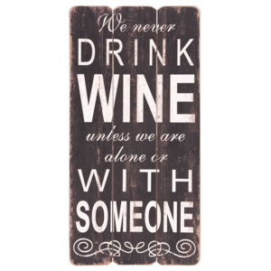 Sign with Drink Wine - 30 * 60 cm