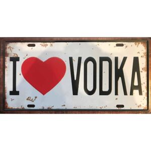 Ceduľa značka I love Vodka