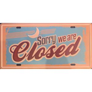 Ceduľa Sorry we are Closed
