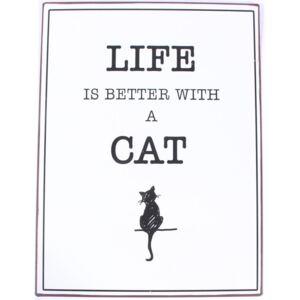 Plechová ceduľa Life Is Better With a Cat (kód AHOJLETO19 na -20 %)
