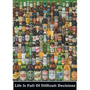 Plagát - Life Is Full Of Difficult Decisions