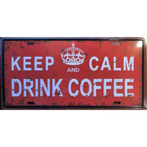 Ceduľa značka Keep Calm Drink Coffee