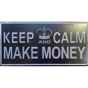 Ceduľa značka Keep Calm Make Money